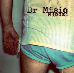 """DR MISIO – """"Młodzi"""""""