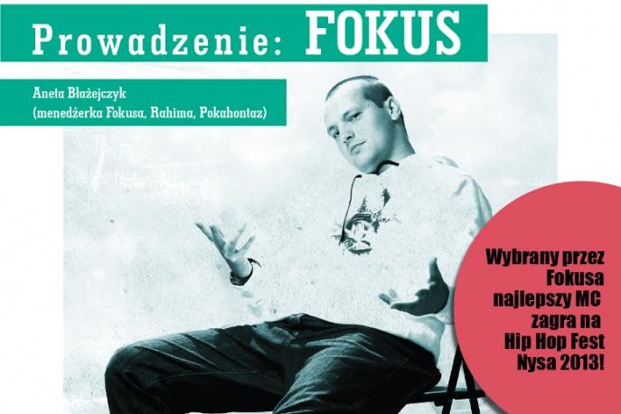 Fokus poprowadzi pierwsze w Polsce warsztaty hip–hopowe!
