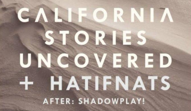 California Stories Uncovered i Hatifnats już w Warszawie