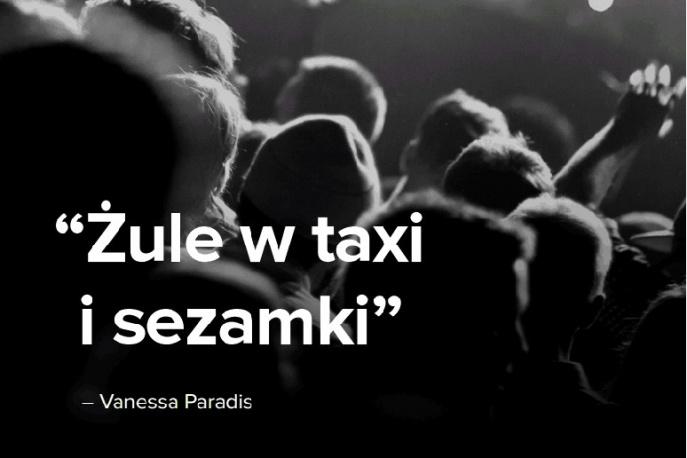 """""""Żule w taxi"""" zamiast """"Joe le taxi"""""""