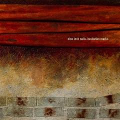 """Nine Inch Nails – """"Hesitation Marks"""""""