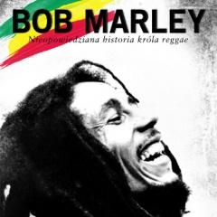 """Chris Salewicz – """"Bob Marley. Nieopowiedziana historia króla reggae"""""""