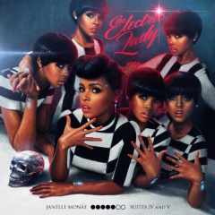 "Janelle Monáe – ""The Electric Lady"""