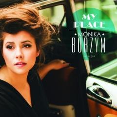 """Monika Borzym – """"My Place"""""""