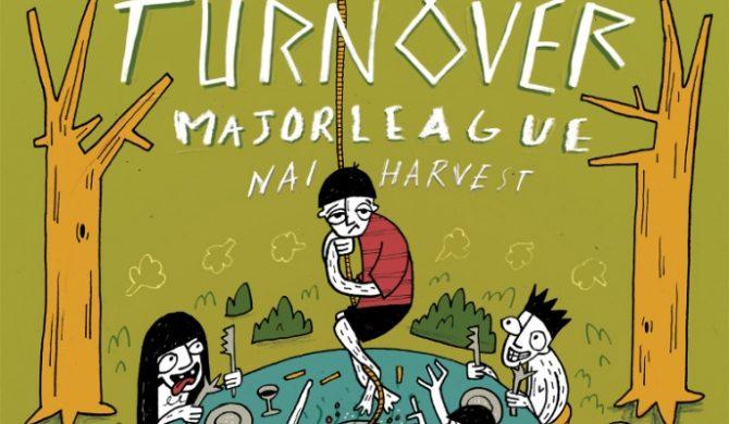 Turnover, Major League i Nai Harvest w Polsce