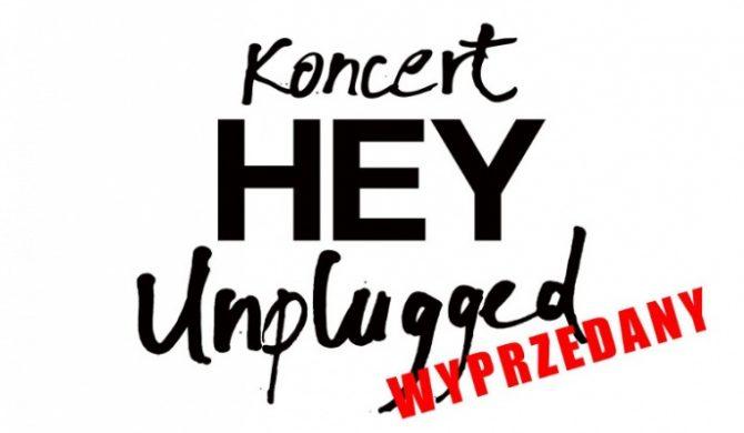 Hey Unplugged – Kraków i Gdańsk już wyprzedane