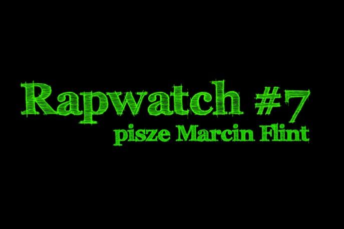 Rapwatch #7 (3.03 – 9.03)