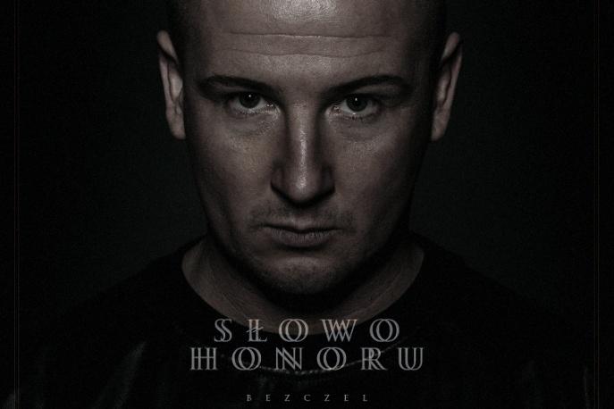 """""""Słowo honoru"""" Bezczela już w sklepach. Posłuchaj płyty"""