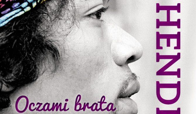 """Jimi Hendrix. Oczami brata"" – książka już dostępna"
