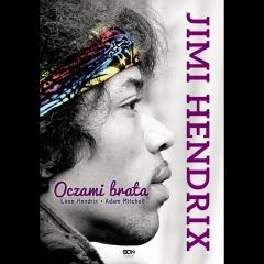 "Leon Hendrix, Adam Mitchell -""Jimi Hendrix. Oczami brata""."