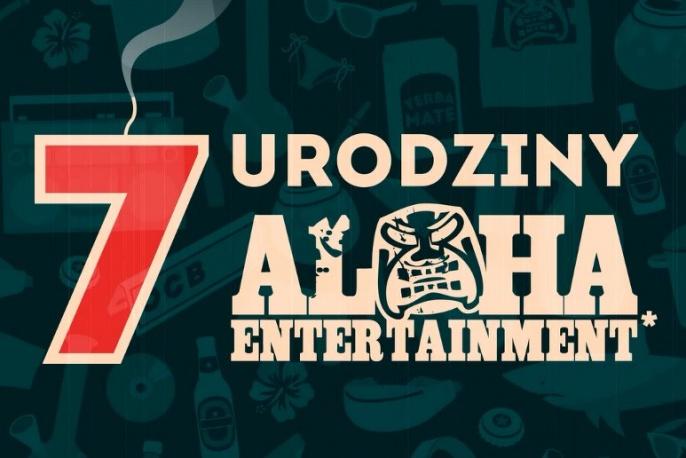 Na Pół Etatu, W.E.N.A, VNM, Spinache, Bezczel, Rest oraz DJ Anusz zapraszają na urodziny Aloha Ent.