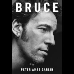"""Peter Ames Carlin – """"Bruce"""""""