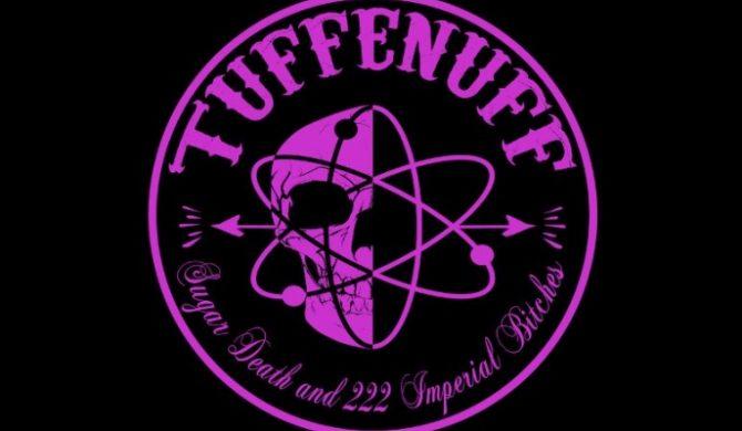 Tuff Enuff wydadzą w październiku