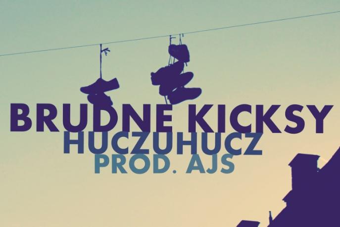 """HuczuHucz – """"Brudne Kicksy"""" (audio)"""