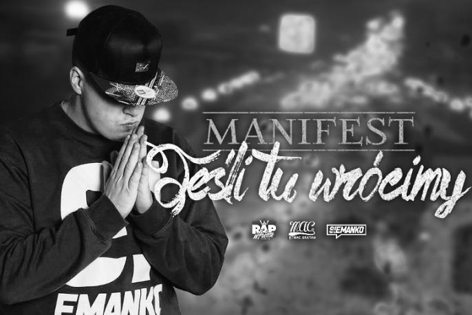 """Manifest – """"Jeśli tu wrócimy"""" (audio)"""