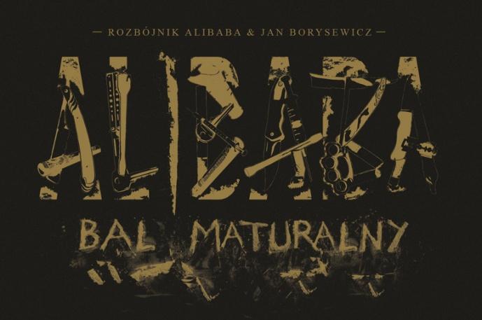 """Rozbójnik Alibaba & Jan Borysewicz – """"Bal maturalny"""" już do odsłuchu"""