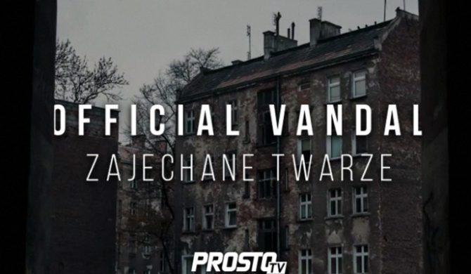 "Official Vandal – ""Zajechane twarze"" (wideo)"