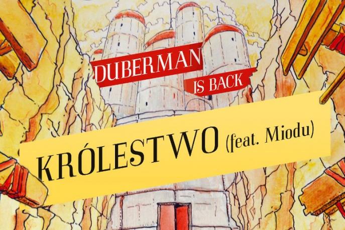 "Duberman – ""Królestwo"" ft. Miodu (audio)"