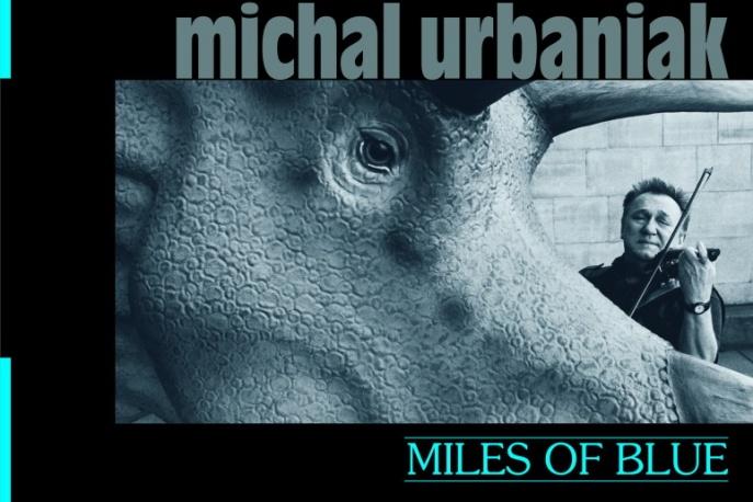 Dziś nowa płyta Urbaniaka
