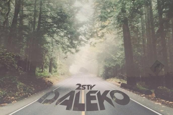 """2sty – """"Daleko"""" – nowy utwór"""
