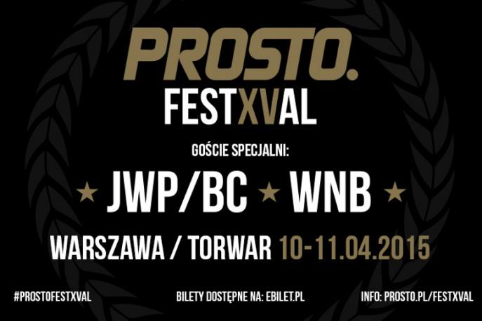JWP/BC oraz WNB – goście specjalni Prosto FestXValu