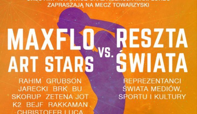 MaxFlo Art Stars vs reszta świata – wielki mecz już dziś w Katowicach