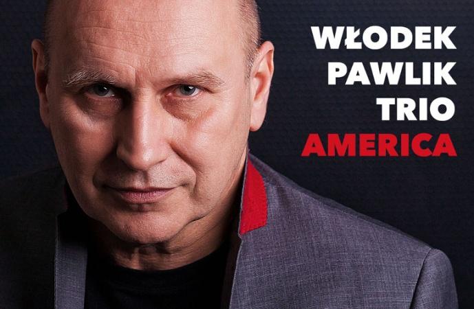 """Włodek Pawlik Trio – album """"America już w sklepach"""""""