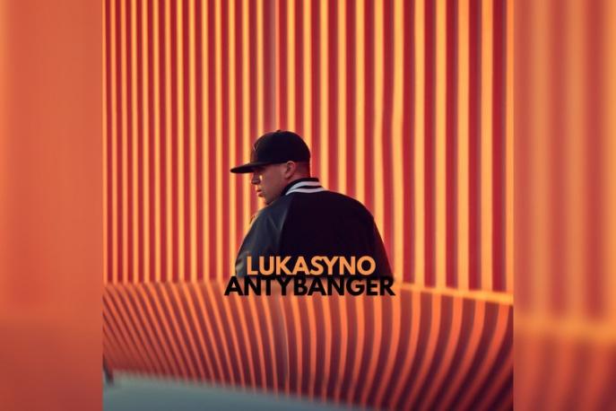 """Lukasyno – """"Antybanger"""" – nowy klip"""