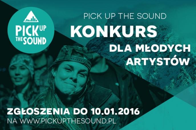 Ruszyły zgłoszenia do Pick Up The Sound 2016