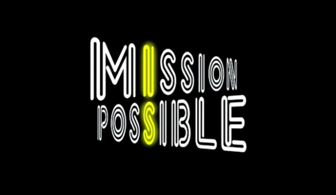 Mission Is Possibile