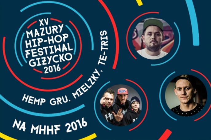 Hemp Gru, Te-Tris oraz Mielzky dołączają do line-upu Mazury HipHop Festiwal 2016