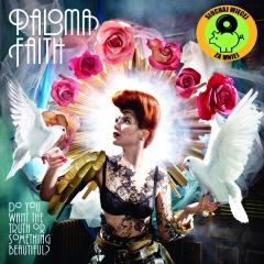 "PALOMA FAITH – Do You Want The Truth Or Something Beautiful?"""