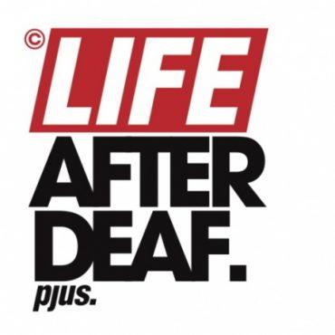 """Pjus – """"Life after deaf"""""""