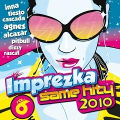 SKŁADANKA – Imprezka Same Hity 2010 vol. 6