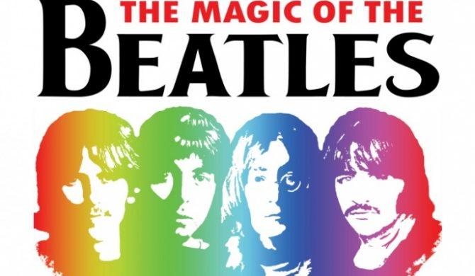Wygraj bilety na The Magic Of The Beatles