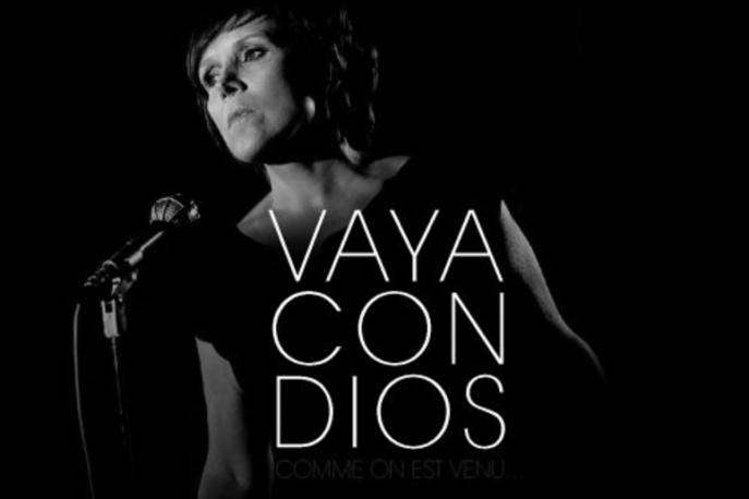 """Vaya Con Dios – """"Comme on est venu…"""