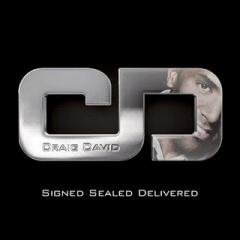 Craig David – Signed, Sealed, Delivered